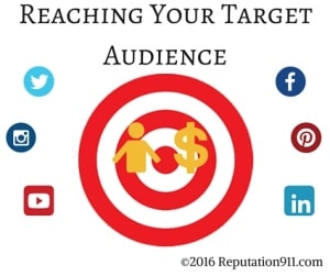 Reaching Your Target Audience - Reputation911
