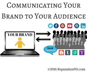 Communicating Your Brand to Your Audience- Reputation911