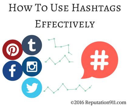 How to Use Hashtags Effectively - Reputation911