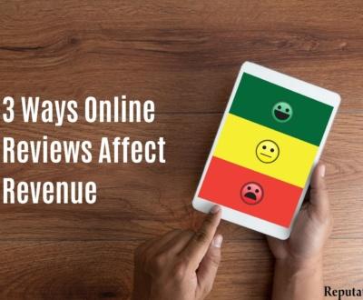 3 Ways Online Reviews Affect Revenue