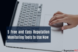 5 Free and Easy Reputation Monitoring Tools to Use Now