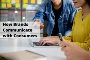How Brands Communicate with Consumers