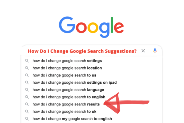 How Do I Change Google Search Suggestions