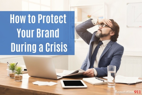 How to Protect Your Brand During a Crisis