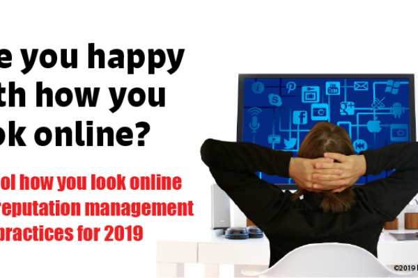 Online Reputation Management Best Practices for 2019