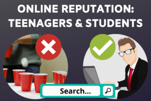 Online Reputation Management for Teenagers