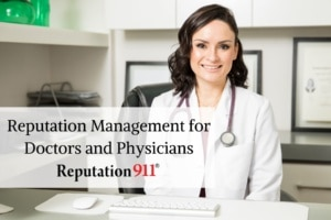 Reputation Management for Doctors and Physicians