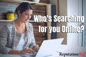 Who is Searching for You Online
