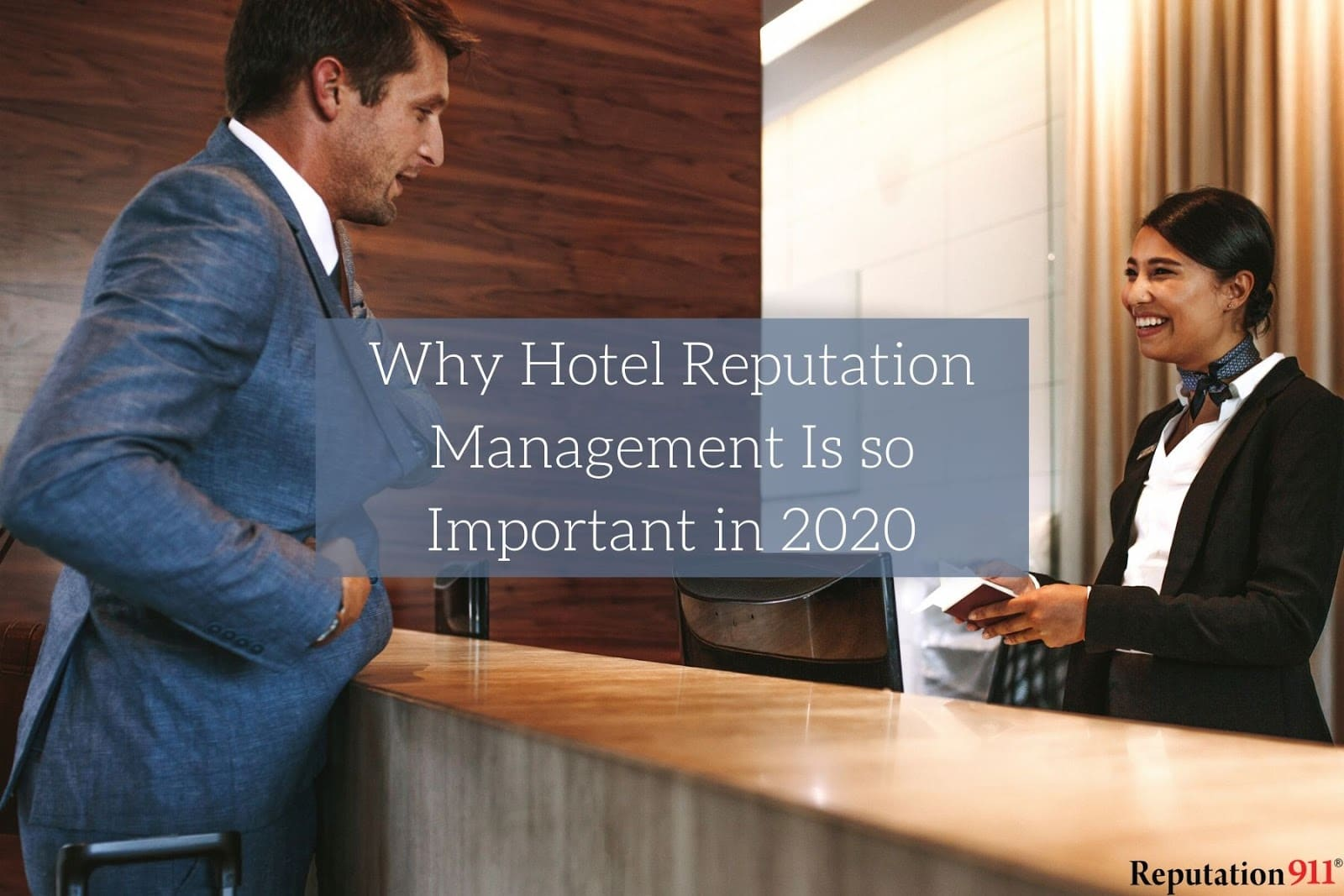 Why Hotel Reputation Management Is so Important in 2020
